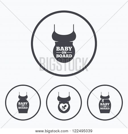 Baby on board icons. Infant caution signs. Child pacifier nipple. Pregnant woman dress with big belly. Icons in circles.