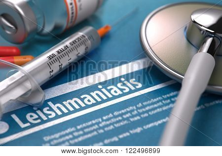 Diagnosis - Leishmaniasis. Medical Concept with Blurred Text, Stethoscope, Pills and Syringe on Blue Background. Selective Focus. 3D Render.