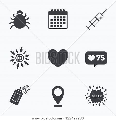 Calendar, like counter and go to web icons. Bug and vaccine syringe injection icons. Heart and spray can sign symbols. Location pointer.
