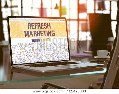 Refresh Marketing Concept. Closeup Landing Page on Laptop Screen in Doodle Design Style. On Background of Comfortable Working Place in Modern Office. Blurred, Toned Image. 3D Render.