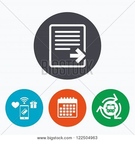 Export file icon. File document symbol. Mobile payments, calendar and wifi icons. Bus shuttle.