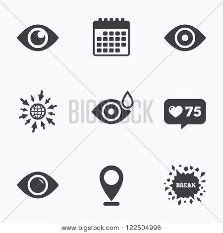 Calendar, like counter and go to web icons. Eye icons. Water drops in the eye symbols. Red eye effect signs. Location pointer.