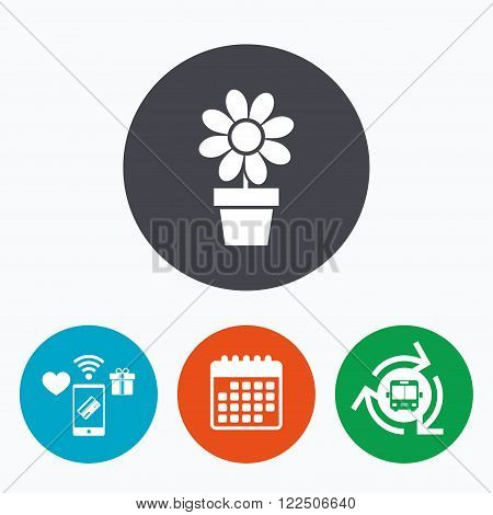 Flowers in pot icon. Bouquet of flowers with petals. Macro sign. Mobile payments, calendar and wifi icons. Bus shuttle.