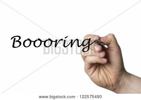 Boooring Written By A Hand