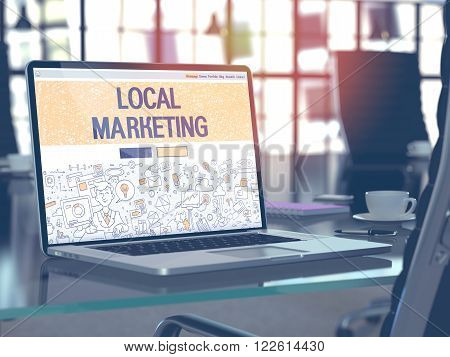 Local Marketing Concept. Closeup Landing Page on Laptop Screen in Doodle Design Style. On Background of Comfortable Working Place in Modern Office. Blurred, Toned Image. 3D Render.