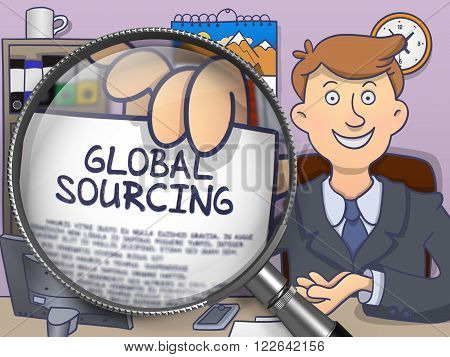 Global Sourcing. Business Man in Office Workplace Showing through Magnifier Paper with Text. Colored Doodle Illustration.