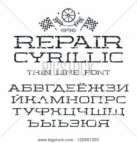 Cyrillic serif font in thin line style with shabby texture. Black print on white background