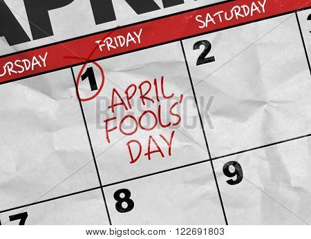 Concept image of a Calendar with the text: April Fools' Day