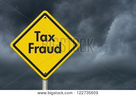 Yellow Tax Fraud Highway Road Sign Red Yellow Warning Highway Sign with words Tax Fraud with stormy sky background