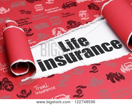 Insurance concept: black text Life Insurance under the piece of  torn paper