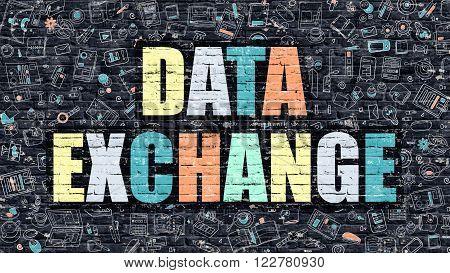 Data Exchange Concept. Modern Illustration. Multicolor Data Exchange Drawn on Dark Brick Wall. Doodle Icons. Doodle Style of Data Exchange Concept. Data Exchange on Wall.