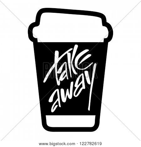 Takeaway. Take away coffee. Take away coffee cup isolated on white  background.  Vector illustration.