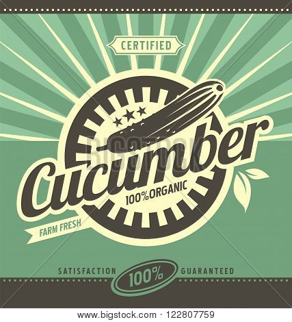 Cucumber retro ad concept. Vector label illustration for 100% organic product. Vintage fresh farm food graphic design poster template. Vegetables and leaves.