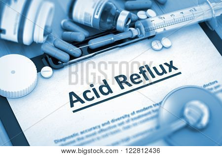 Diagnosis - Acid Reflux on Background of Medicaments Composition - Pills, Injections and Syringe. Acid Reflux Diagnosis, Medical Concept. Composition of Medicaments. 3D Render. Toned Image.