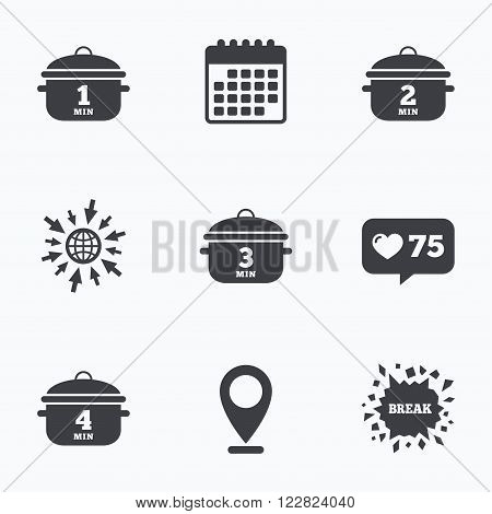 Calendar, like counter and go to web icons. Cooking pan icons. Boil 1, 2, 3 and 4 minutes signs. Stew food symbol. Location pointer.