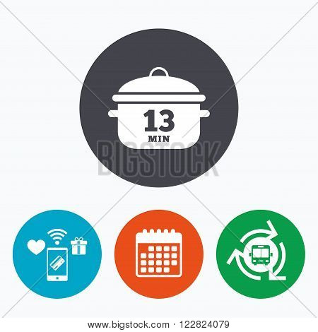Boil 13 minutes. Cooking pan sign icon. Stew food symbol. Mobile payments, calendar and wifi icons. Bus shuttle.