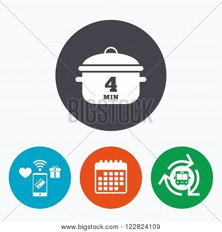 Boil 4 minutes. Cooking pan sign icon. Stew food symbol. Mobile payments, calendar and wifi icons. Bus shuttle.