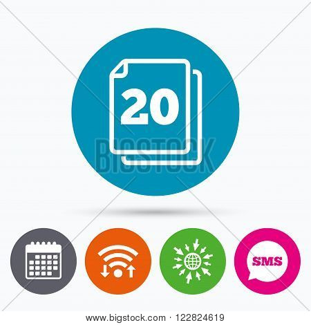 Wifi, Sms and calendar icons. In pack 20 sheets sign icon. 20 papers symbol. Go to web globe.