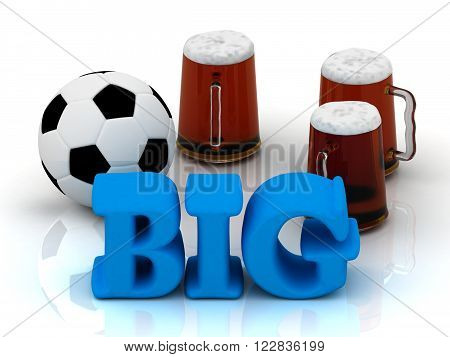 3D illustration BIG blue bright word football 3 cup beer on white background