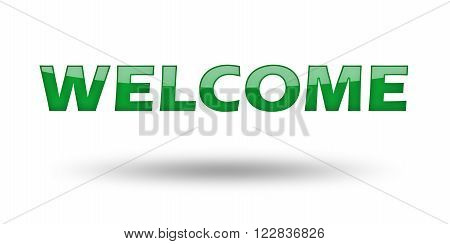 Word Welcome with green letters and shadow. Illustration, isolated on white