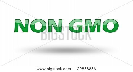 Word Non GMO with green letters and shadow. Illustration, isolated on white