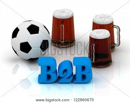 B2B bright word football 3 cup beer on white background
