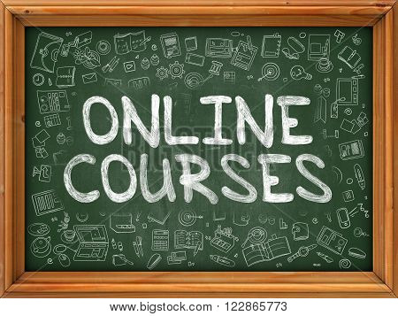 Online Courses Concept. Modern Line Style Illustration. Online Courses Handwritten on Green Chalkboard with Doodle Icons Around. Doodle Design Style of Online Courses Concept.