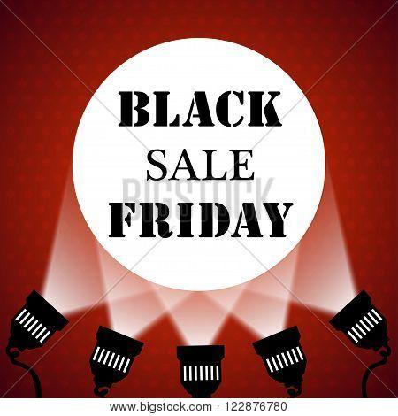 Black friday sale background projector spotlights. Vector illustration