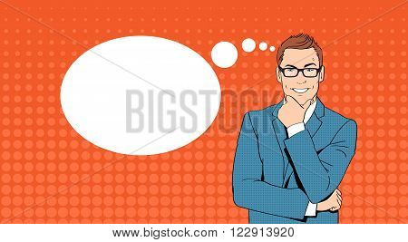 Business Man Hold Chin Businessman Think, Ponder New Idea Chat Bubble Pop Art Colorful Retro Style Vector Illustration