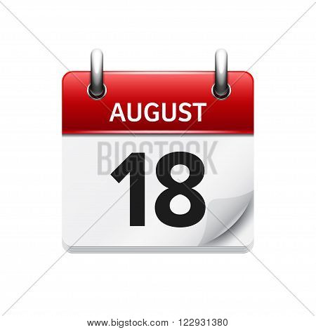 August 18. Vector flat daily calendar icon. Date and time, day, month. Holiday.