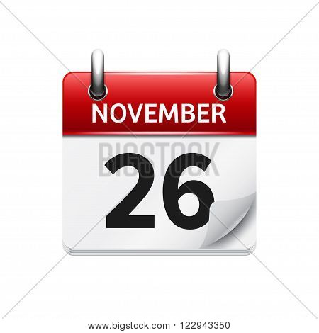 November 26 . Vector flat daily calendar icon. Date and time, day, month. Holiday.