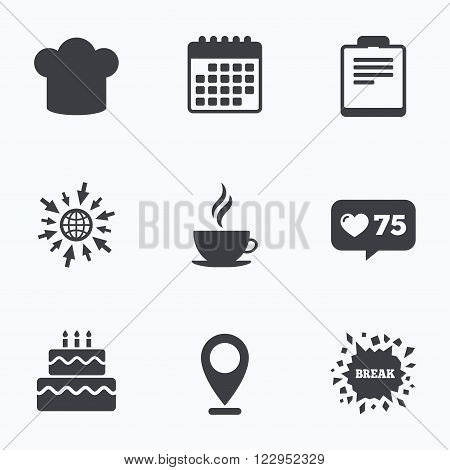 Calendar, like counter and go to web icons. Coffee cup icon. Chef hat symbol. Birthday cake signs. Document file. Location pointer.
