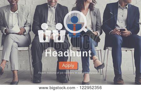 Headhunt Employment Application Job Concept