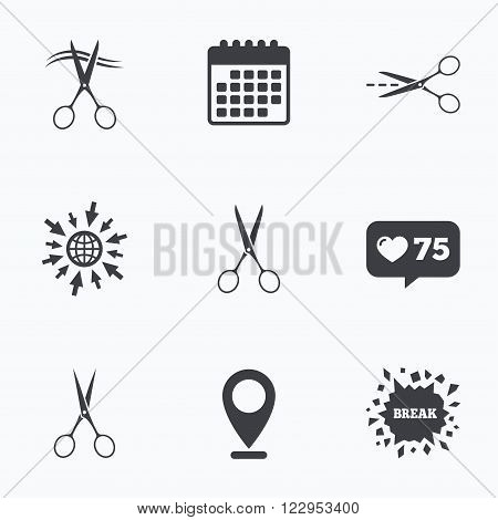 Calendar, like counter and go to web icons. Scissors icons. Hairdresser or barbershop symbol. Scissors cut hair. Cut dash dotted line. Tailor symbol. Location pointer.