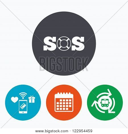 SOS sign icon. Lifebuoy symbol. Mobile payments, calendar and wifi icons. Bus shuttle.