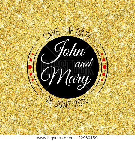 Perfect wedding template with golden confetti theme. Ideal for Save The Date, baby shower, mothers day, valentines day, birthday cards, invitations. Vector illustration for gold shimmer yellow design.