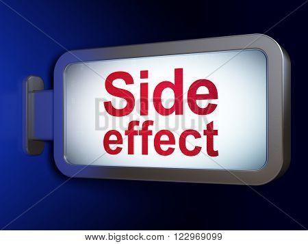 Health concept: Side Effect on billboard background