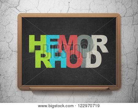 Healthcare concept: Hemorrhoid on School Board background