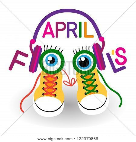 Trainers Shoes Sneakers In Headphones With Crazy Eyes Fool Day April Holiday Greeting Card Banner Vector Illustration