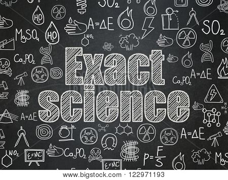 Science concept: Exact Science on School Board background