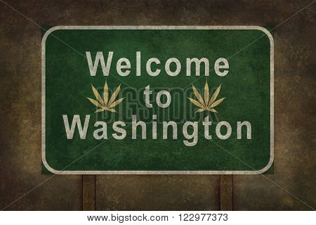 Welcome to Washington road sign with marijuana leaves illustration on a distressed background