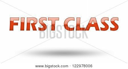 Text First Class with red letters and shadow. Illustration, isolated on white