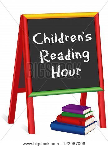 Children's Reading Hour Sign, chalk text on multi color wood children's easel with stack of books for schools, libraries and bookstores, isolated on white background.