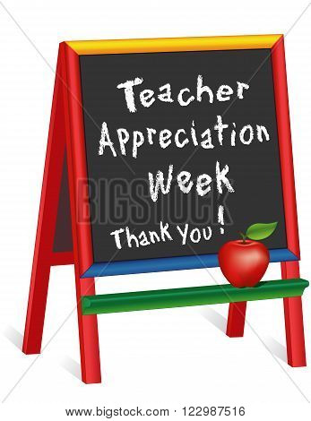 Teacher Appreciation Week sign, annual American holiday 1st week of May, red apple, chalk text on multi color wood childrens easel, thank you for preschool, daycare, nursery school, kindergarten. Isolated on white background.