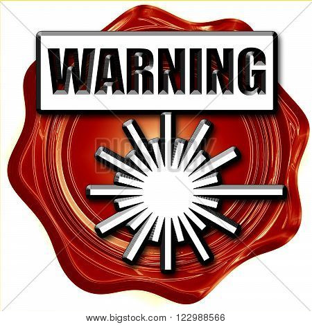 Laser warning sign with some soft spots and highlights