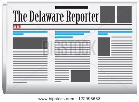 The Delaware Reporter - Abstract newspaper Delaware State United States of America.
