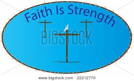 Faith Is Strength