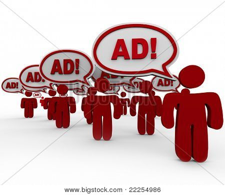 Many red people standing in front of you saying Ad in speech clouds representing an overload in advertising and marketing in today's marketplace