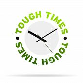 Tough Times Clock
