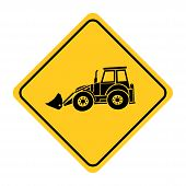 Excavator Heavy Machinery Road Sign Drawing By Illustration.excavator Heavy Machinery Road Sign On Y poster